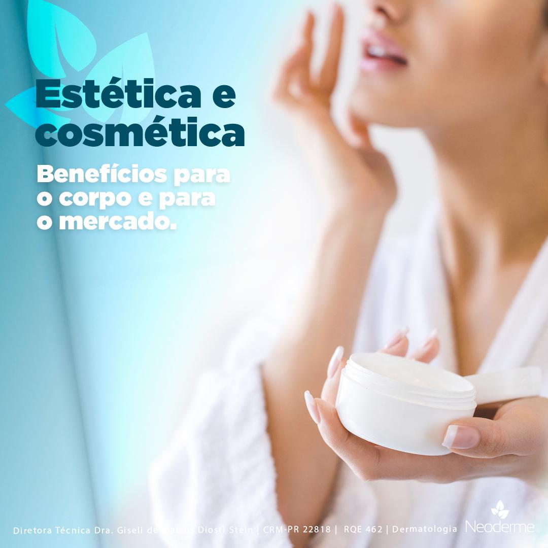 Estética e cosmética fazem bem para a qualidade de vida e para o mercado